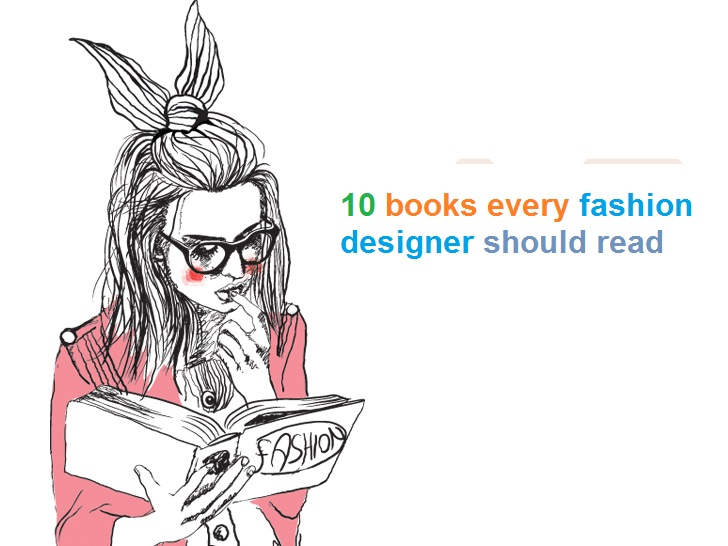 10 Books Every Fashion Designer Should Read