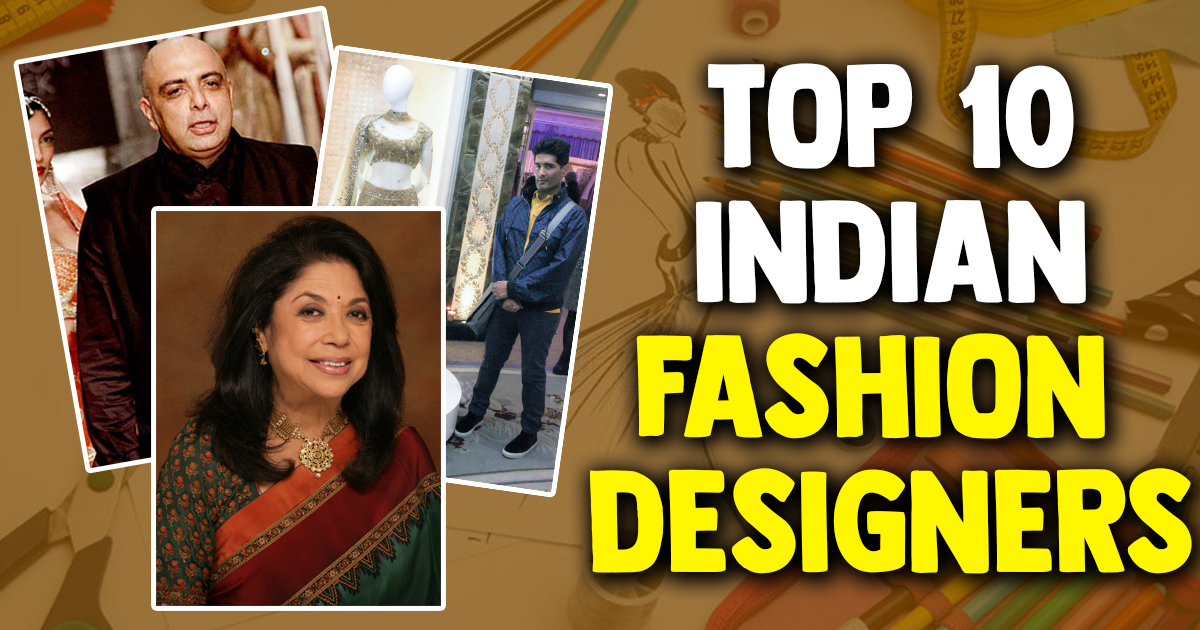 Best top 10 fashion designers in india